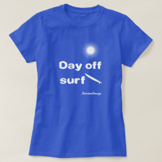 'SummerLounge'Day OFF Surf T shirt