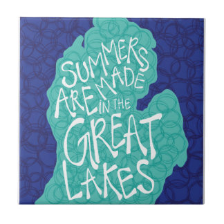 Summers Are Made In The Great Lakes - Blue Tile