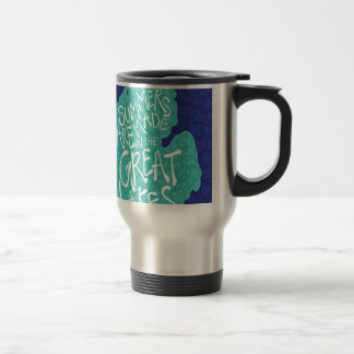 Summers Are Made In The Great Lakes - Blue Travel Mug