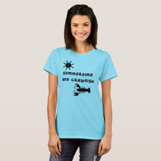 """""""Summertime and Crawfish"""" Woman's T-Shirt"""