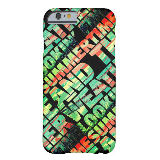 SummerTime Weather Lookin' Fine Barely There iPhone 6 Case
