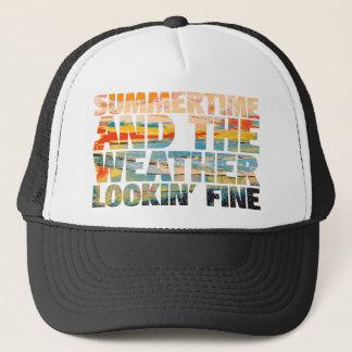 SummerTime Weather Lookin' Fine Trucker Hat