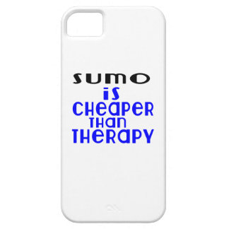 Sumo Is Cheaper  Than Therapy iPhone 5 Covers