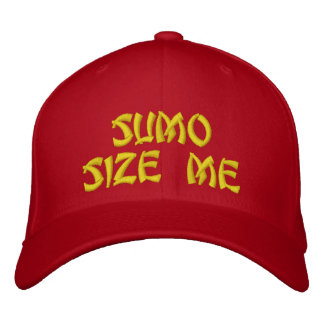 Sumo Size Me Embroidered Hat