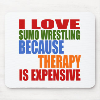 Sumo Wrestling Is My Therapy Mouse Pad
