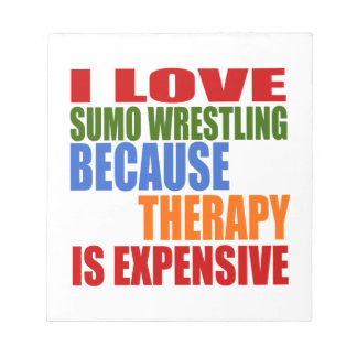 Sumo Wrestling Is My Therapy Notepad