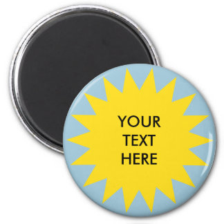 Sun Burst shape with custom text 2 Inch Round Magnet