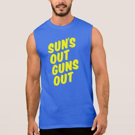 Sun's Out Guns Out Tee Shirt