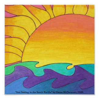 "Sun Setting in the South Pacific"" Poster"