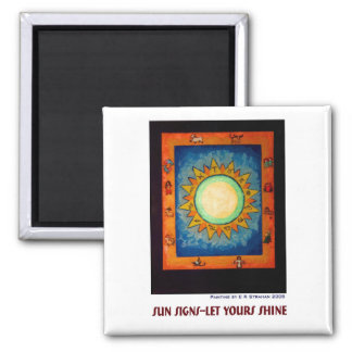 Sun Signs--Let Yours Shine Magnet