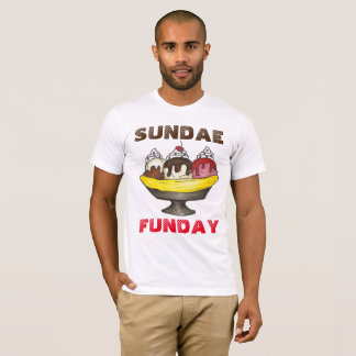 SUNDAE (SUNDAY) FUNDAY Ice Cream Banana Split Food T-Shirt