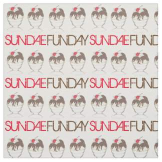 SUNDAE (SUNDAY) FUNDAY Ice Cream Hot Fudge Foodie Fabric