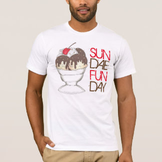 SUNDAE (SUNDAY) FUNDAY Ice Cream Hot Fudge Foodie T-Shirt