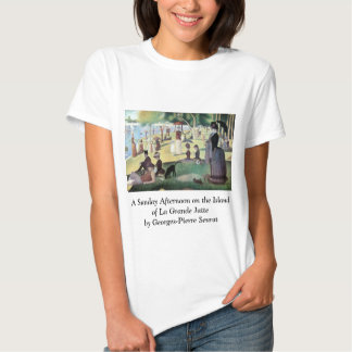 Sunday Afternoon, Island La Grande Jatte by Seurat Tee Shirts