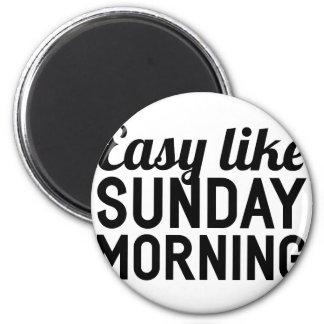 Sunday Morning Magnet