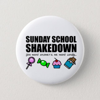 Sunday School Shakedown 2 Inch Round Button