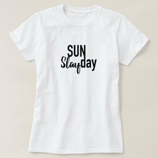 Sunday Slayday Tshirt