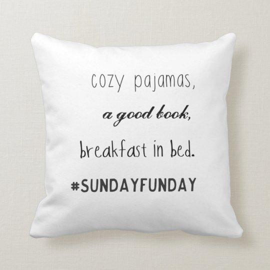 #sundayfunday Throw Pillow