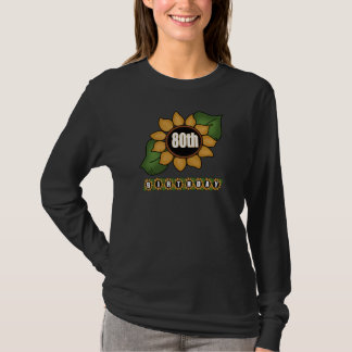 Sunflower 80th Birthday Gifts T-Shirt