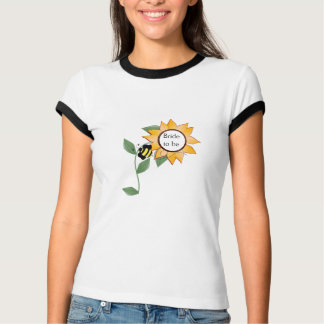 Sunflower-Bride to be T-Shirt