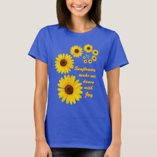 Sunflower - dancing with joy T-Shirt
