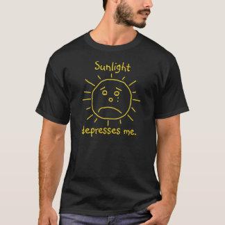 Sunlight depresses me. T-Shirt