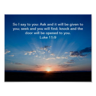 Sunrise bible verse Luke 11:9 Poster