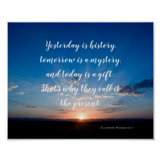 Sunrise Today Is A Gift Inspirational Quote Poster