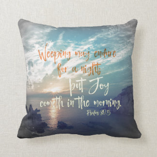 Sunrise with Joy Comes in the Morning Bible Verse Throw Pillow