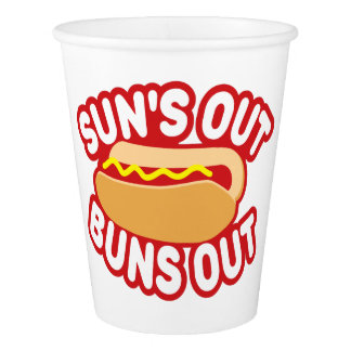 Suns Out Buns Out Paper Cup