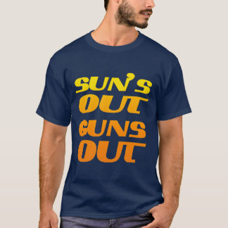 SUNS OUT GUNS OUT FITNESS AND GYM T-Shirt