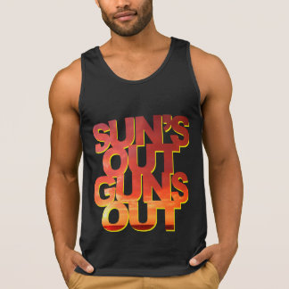 Sun's Out Guns Out - Funny Saying