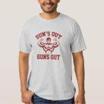 Sun's Out Guns Out Shirt
