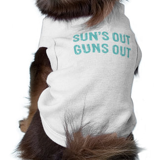 Suns Out Guns Out Sky Doggie Shirt
