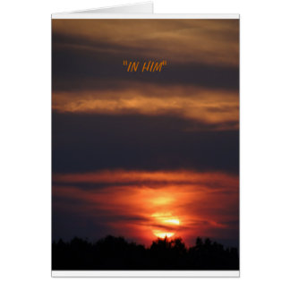 "SUNSET/""IN HIM"" GREETING CARD"