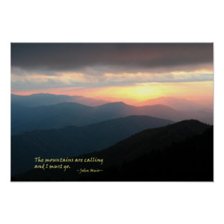 Sunset in the Smokies: Mtns are calling / Muir Poster