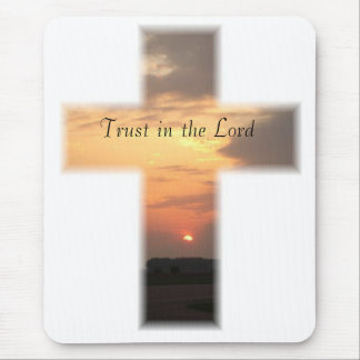 SunsetCrossMP, Trust in the Lord Mouse Pad