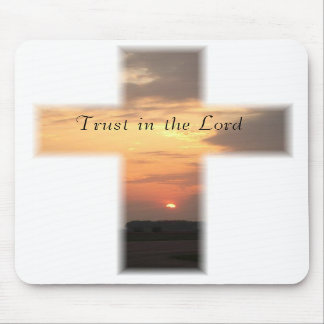 SunsetCrossMP, Trust in the Lord Mouse Pads