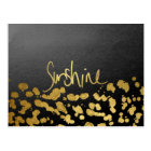 """Sunshine"" Typography & Paint Splatter- Faux Gold Postcard"