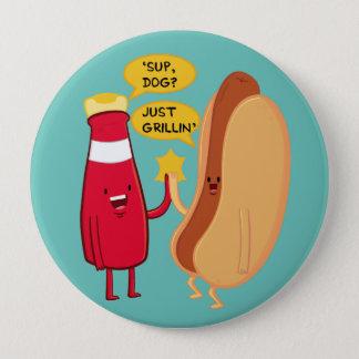 'Sup Dog? 4 Inch Round Button