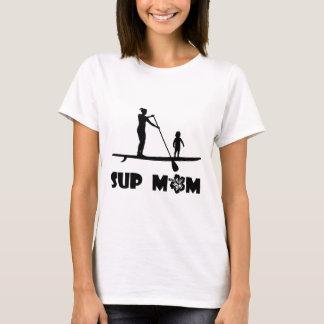 SUP Mom T-Shirt