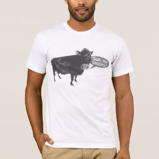'sup my Vegans T-Shirt