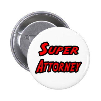 Super Attorney 2 Inch Round Button