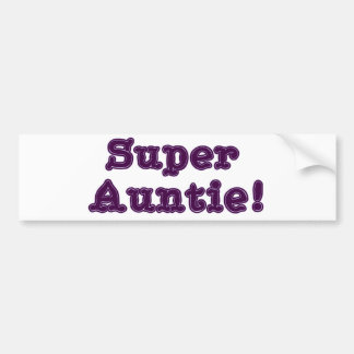 Super Auntie Bumper Sticker