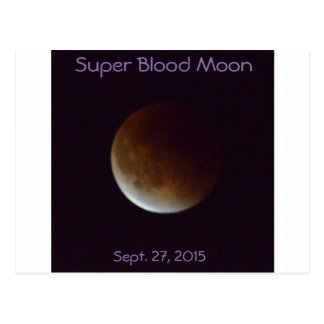 Super Blood Moon of Sept. 27, 2015 Postcard