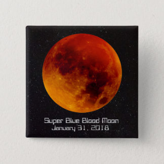 Super Blue Blood Moon 2018 2 Inch Square Button