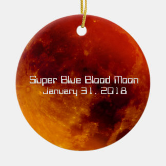 Super Blue Blood Moon 2018 Ceramic Ornament