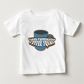 Super Caffeinated Coffee Squad Baby T-Shirt