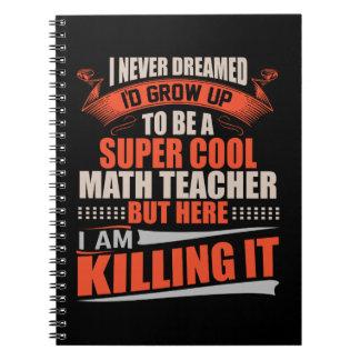 Super Cool Math Teacher Notebook