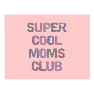 Super Cool Moms Club T-shirts and Gifts Postcard